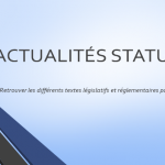 Actualités statutaires